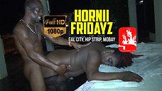 HORNII FRIDAYZ [HD]