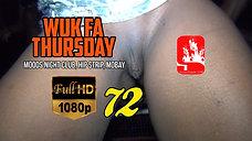 WUK FA THURSDAY 72 [HD]