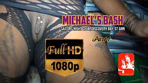 MICHAEL'S BASH PT1 [HD]