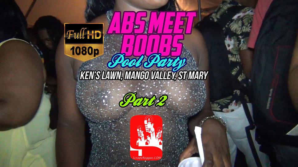 ABS MEET BOOBS 2017 PT2 [HD]