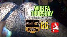 WUK FA THURSDAY 66 [HD]