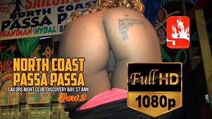 NORTH COAST PASSA PASSA PT2 [HD]