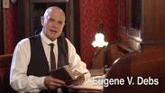 VIGO COUNTY HISTORICAL SOCIETY | Eugene Debs segment