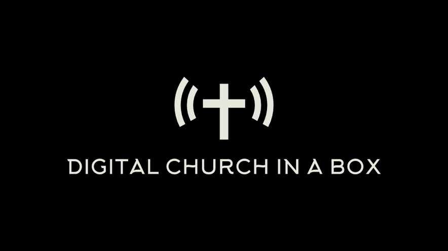 Digital Church In A Box Preview