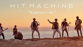 Hit Machine - Summertime