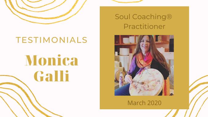 Monica Galli ~ Soul Coaching® Practitioner