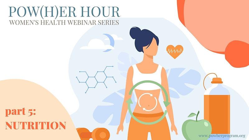 Pow(H)er Hour | Nutrition