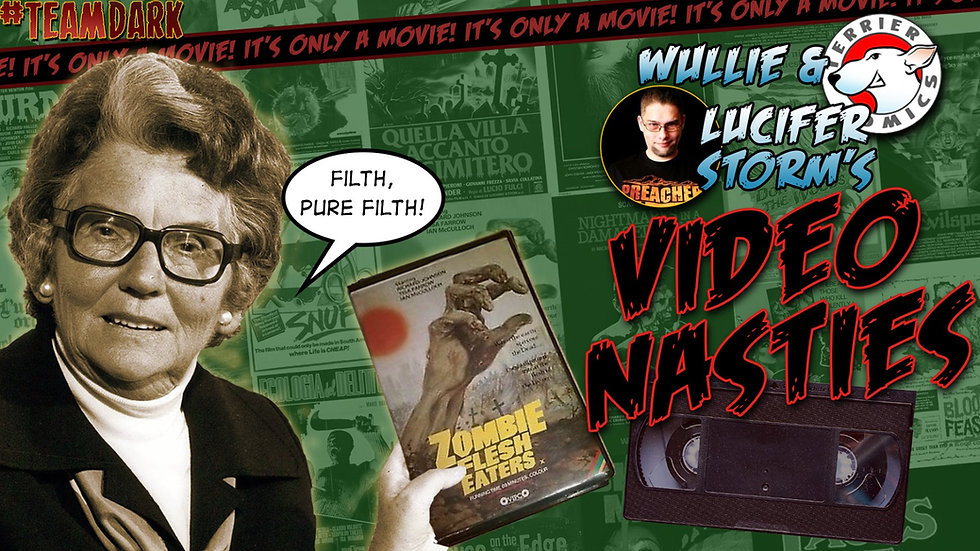 WULLIE & LUCIFER'S VIDEO NASTIES