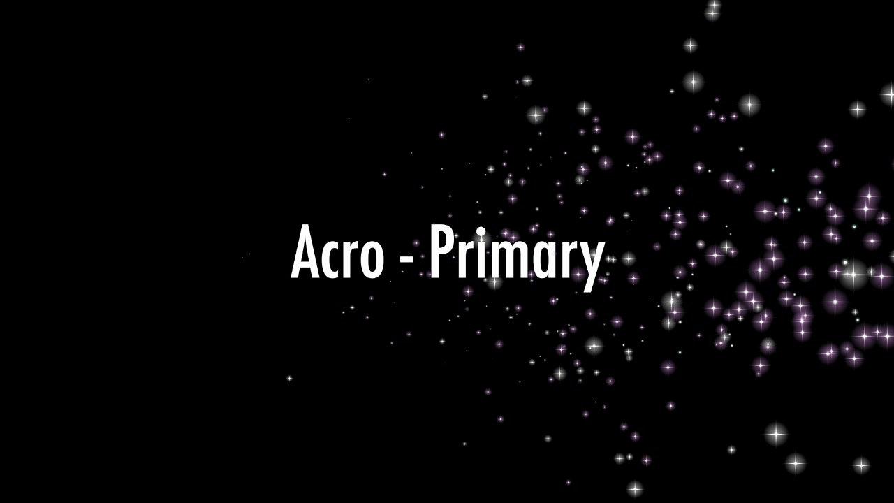 Acro Primary