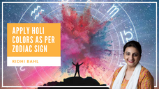 Holi 2019 Tips - Lucky Colors for Zodiac Signs