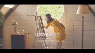 [Fashion Film] POISSON ROUGE by RED Production