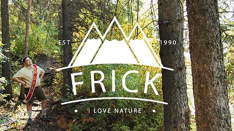 Frick, I Love Nature
