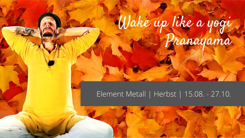 Prana Kriya + Pranayama | Herbst 1