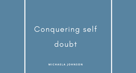Conquering Self Doubt