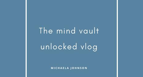 The Mind Vault unlocked Vlog-OM