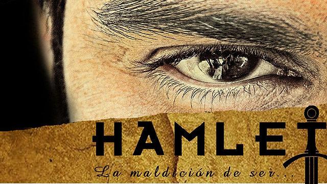 HAMLET, LA MALDICION DEL SER