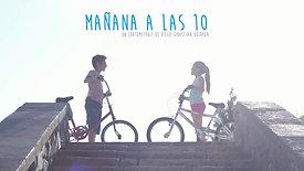 MAÑANA A LAS 10