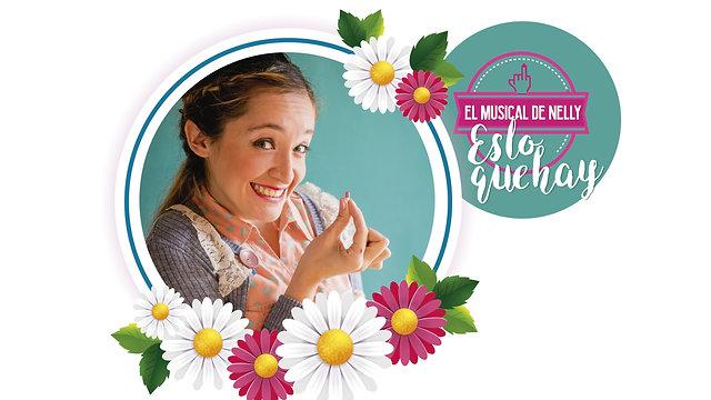 ES LO QUE HAY. EL MUSICAL DE NELLY