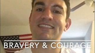 Bravery & Courage