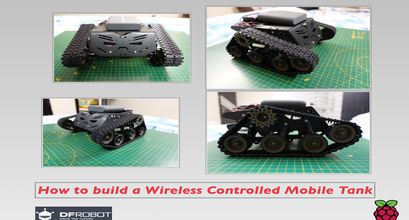 How to build a wireless controlled mobile Tank