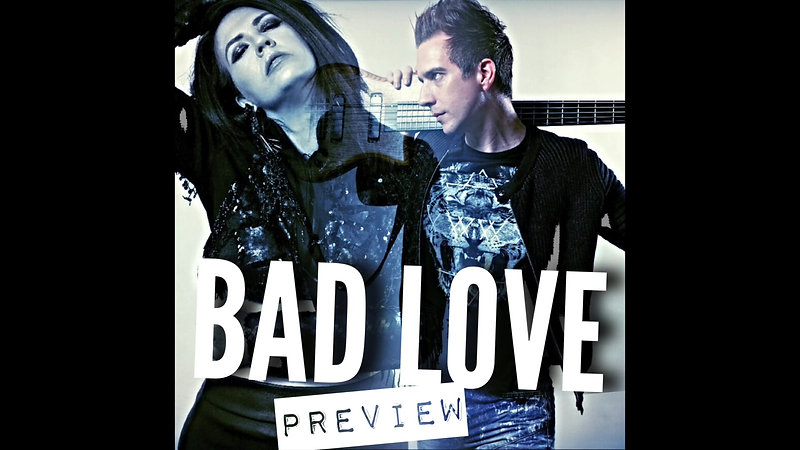 Bad Love Original Preview