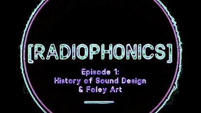 EP01: History of Sound Design & Foley Art
