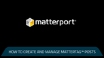 How To: Create and Manage Mattertag Content with Mattertag Posts
