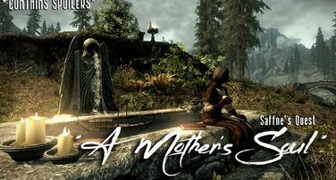 """Saffne's Quest   """"A Mother's Soul"""""""