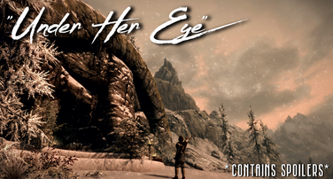 """""""Under Her Eye""""   2nd Character Quest"""