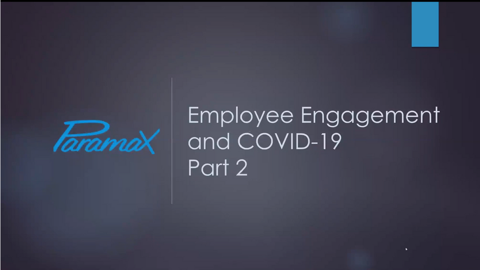Employee Engagement and COVID-19 – Part 2
