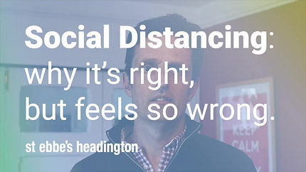 Social Distancing: why it's right, but feels so wrong.