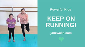 Keep on Running - Powerful Kids