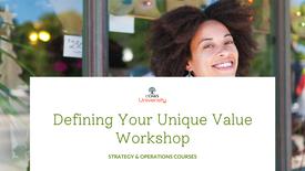 Defining Your Unique Value Workshop