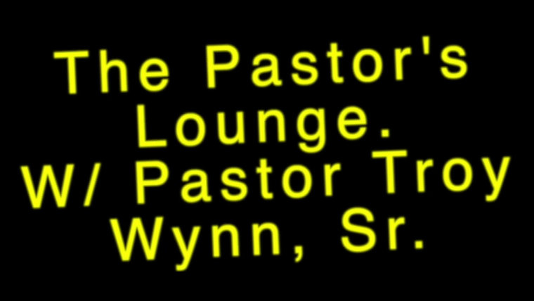 THE PASTOR'S LOUNGE