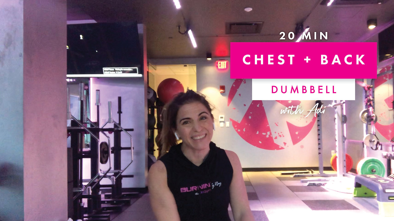Chest + Back | 20 Mins | Dumbbell | with Adi