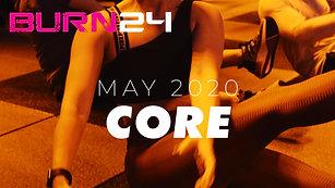 BURN24 May 2020 Core