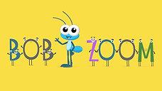 Canções do Bob Zoom - Episódio 1