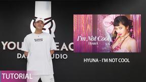 泫雅 - I'm Not Cool