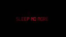 Sleep No More (2018) Trailer