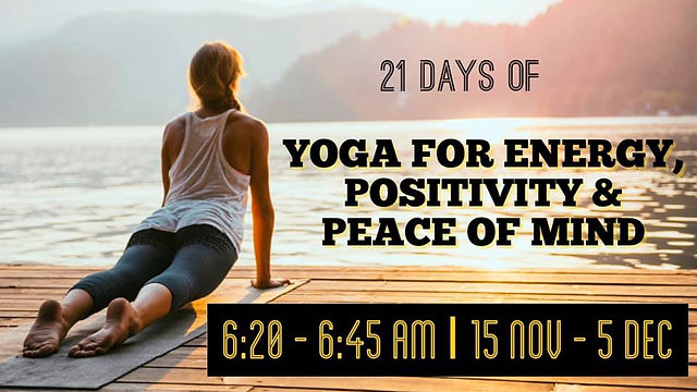21 Days of Yoga for Energy, Positivity & Peace of Mind