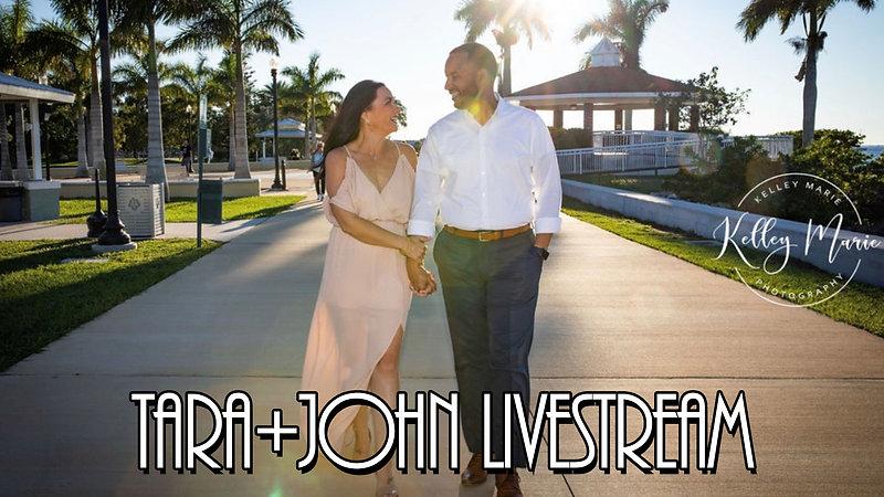 Tara & John Ceremony LiveStream