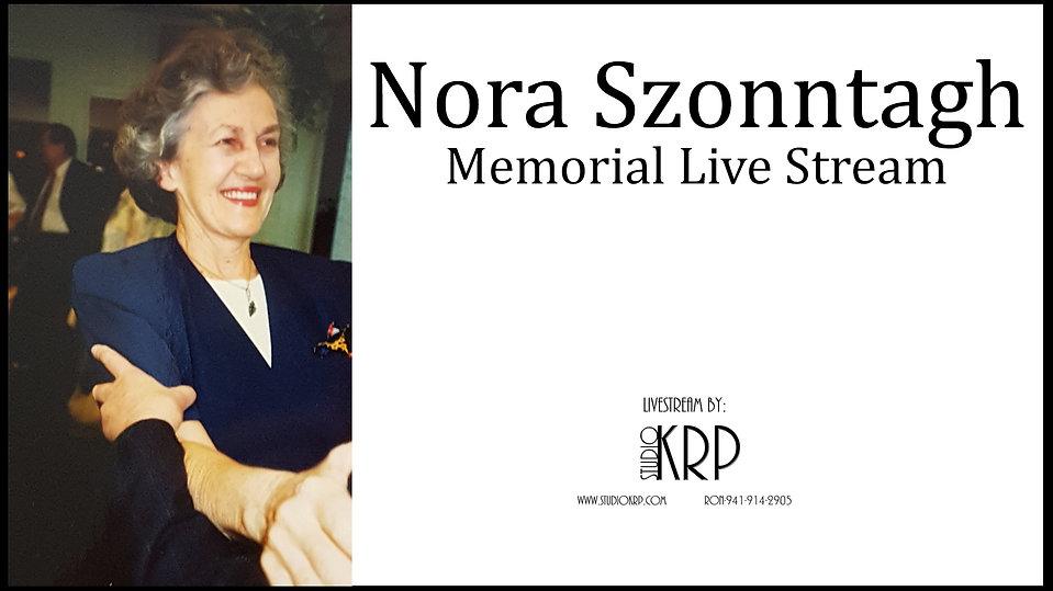 Nora Szonntagh Memorial Live Stream