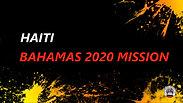 Bahamas 2020 Mission