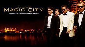 Magic City (2013)