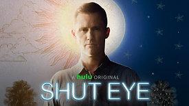 Shut Eye (2016)