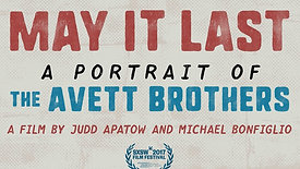May It Last: A Portrait of the Avett Brothers (2017)