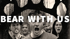 Bear With Us (Trailer)