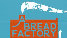 A Bread Factory (2018)