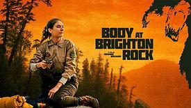 Body At Brighton Rock (Feature Film)