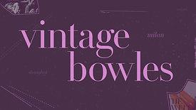 Vintage Bowles (2013)